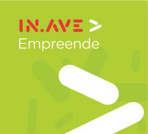 2ª edição IN.AVE Empreende | Candidaturas Abertas | 15 de maio