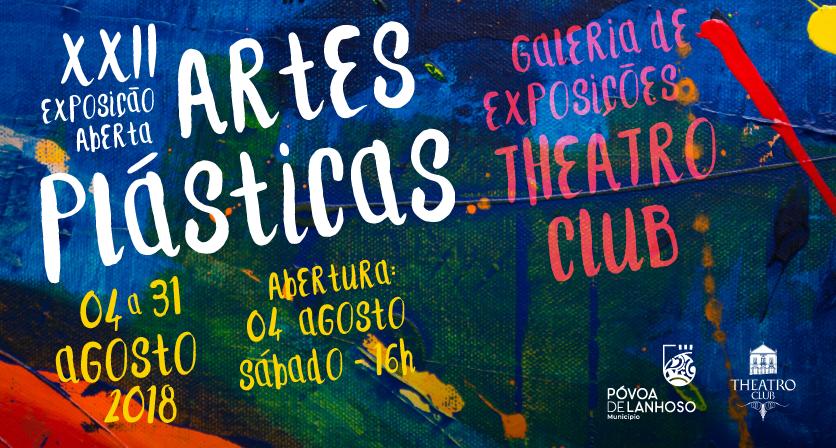 XXII Exposição Aberta de Artes Plásticas na Galeria do Theatro Club 1