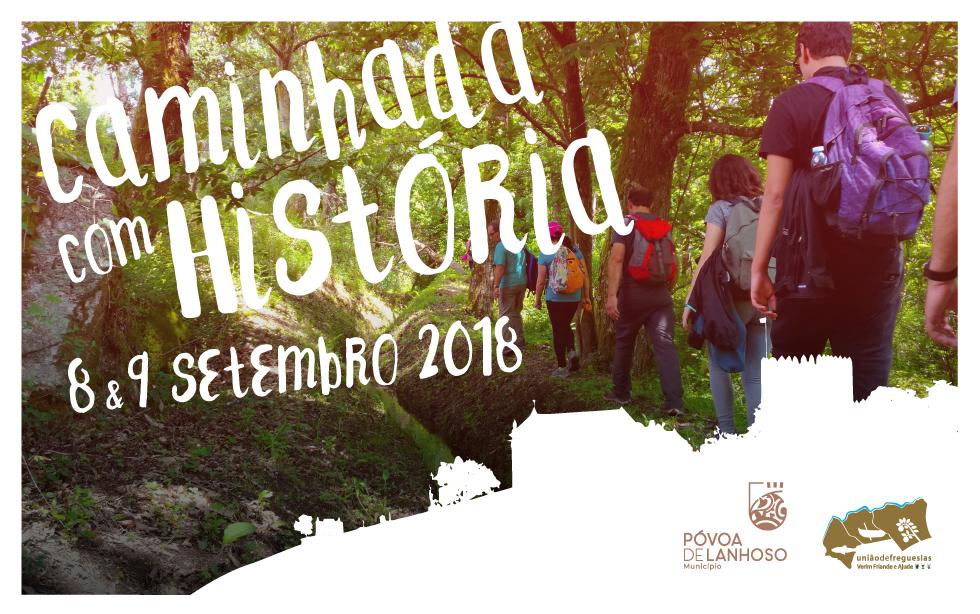 Caminhada com História – 8 e 9 de Setembro 2018