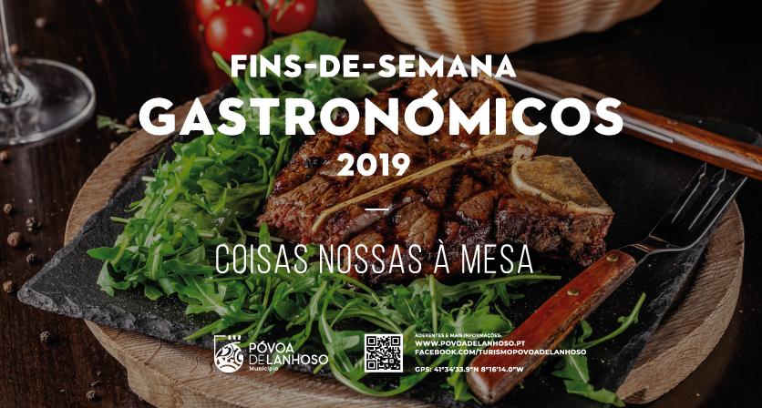 Fins-de-Semana Gastronómicos 2019 - Coisas nossas à Mesa 1
