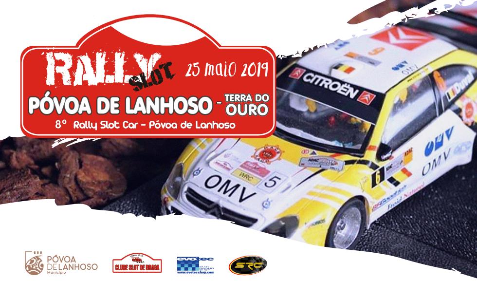 Rally Slot Póvoa de Lanhoso – Terra do Ouro 2019
