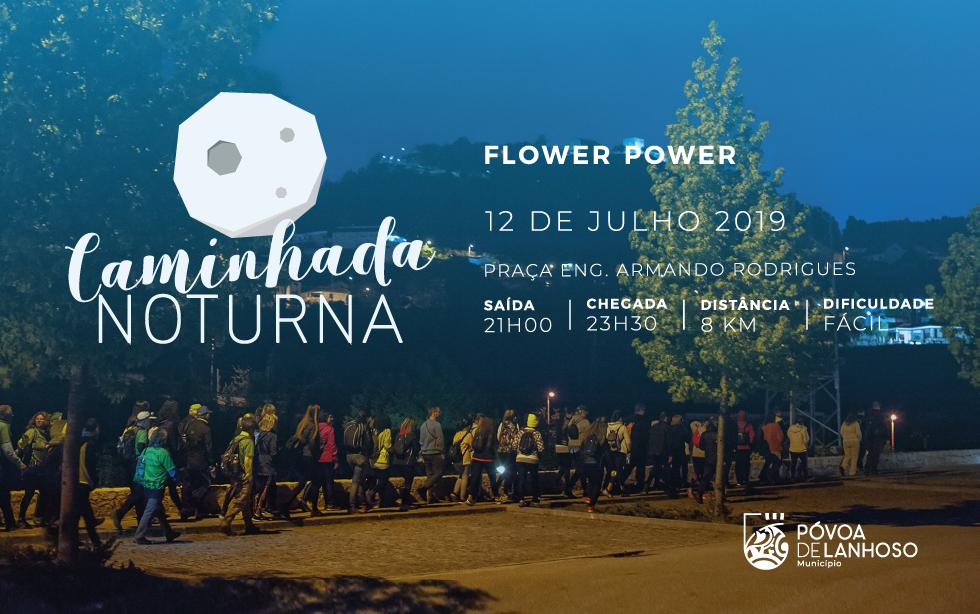 Caminhada Noturna Flower Power