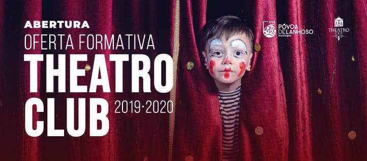 Formação de teatro nas oficinas do Theatro Club iniciam em Outubro 1
