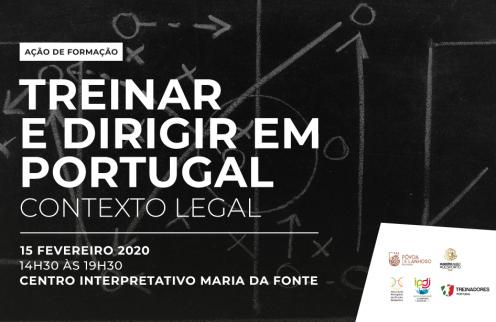 Ação de Formação Treinar e Dirigir em Portugal – Contexto Legal