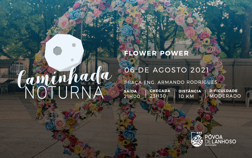 Caminhada Noturna Flower Power 2021