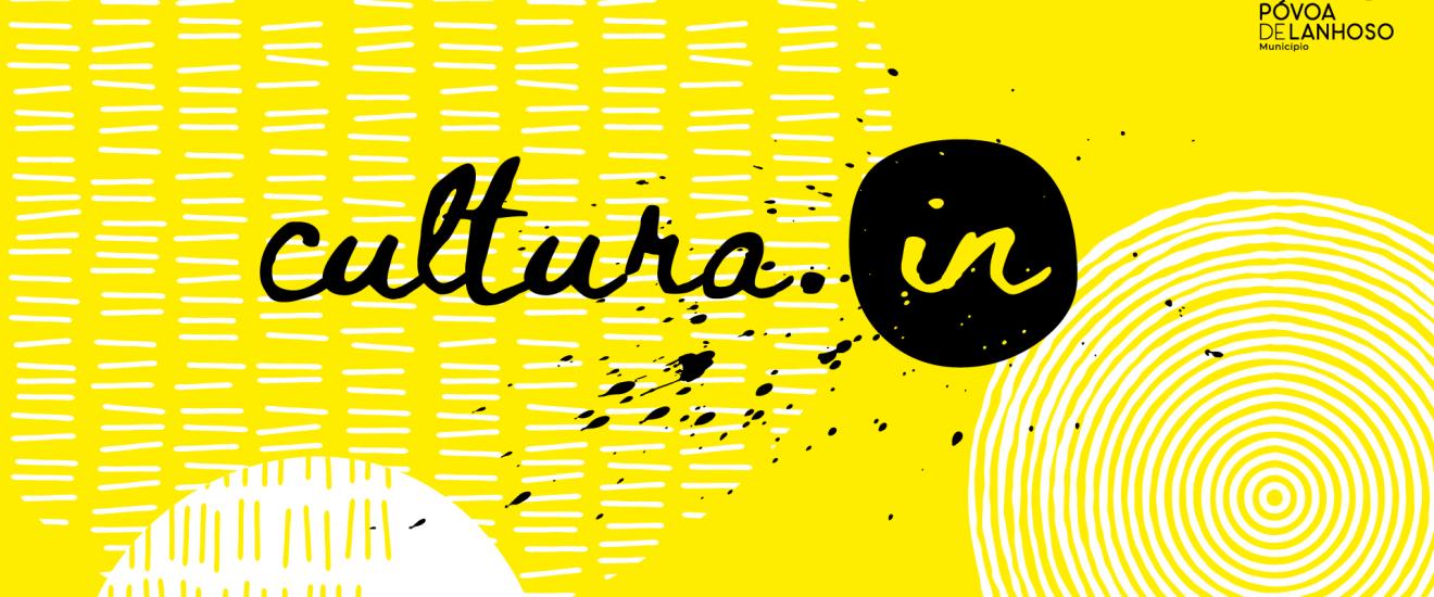 Póvoa de Lanhoso implementa projeto CULTURA.IN